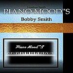 Bobby Smith Piano Moods With Bobby Smith Band