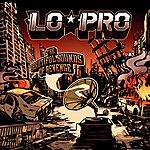 Lo-Pro The Beautiful Sounds Of Revenge