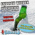 Lollies Endlich Wieder Nüchtern (...Das Müssen Wir Feiern) Winter-Version