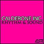 Calderone Inc. Rhythm & Sound