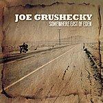Joe Grushecky Somewhere East Of Eden