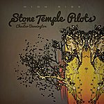 Stone Temple Pilots High Rise [With Chester Bennington]