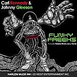 Carl Kennedy Funky Freeks