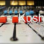 Kush Kushfull (Feat. Kpp Productions)
