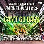 Austin Can't Go Back (Feat. Rachel Wallace)