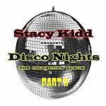 Stacy Kidd Disco Nights Part II