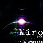 Mino The Re-Elevation
