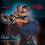 Charles Wright Lets Make Love Tonight