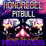 Honorebel Seize The Night Remixes