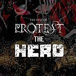 Protest The Hero The Best Of Protest The Hero