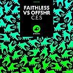 Faithless C.E.S (Faithless Vs. Offshr)