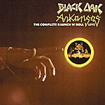 Black Oak Arkansas The Complete Raunch 'n' Roll Live