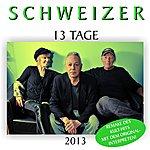 Schweizer 13 Tage 2013