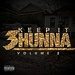 Cover Art: Keep It 3hunna Vol 2 (Parental Advisory)