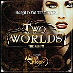 Harold Faltermeyer Two Worlds (Original Score)