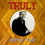 Jerry Vale Truly Jerry Vale