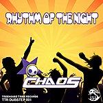 Chaos Rhythm Of The Night