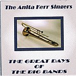 The Anita Kerr Singers The Great Days Of The Big Bands