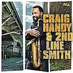 Craig Handy Craig Handy & 2nd Line Smith