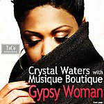 Crystal Waters Gypsy Woman The Remixes 2013