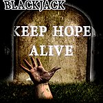 BlackJack Keep Hope Alive
