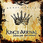 Bunji Garlin King's Arrival (Here For The Crown)