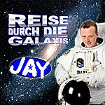 Jay Reise Durch Die Galaxis
