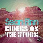 Sean Finn Riders On The Storm (Remixes)