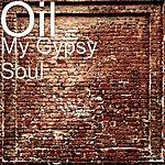 Oil My Gypsy Soul
