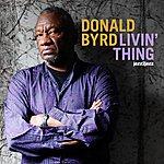 Donald Byrd Livin' Thing - Summer Version