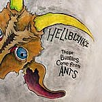 The Hellblinki Sextet These Bubbles Come From Ants