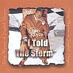 Greg O'Quin N' Joyful Noyze I Told The Storm