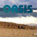 Dan Rose Oasis