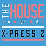 X-Press 2 The House Of X-Press 2 (Club Edition)