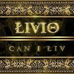 Livio Can I Liv