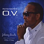 Johnny Rawls Remembering O. V.