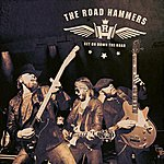 The Road Hammers Get On Down The Road