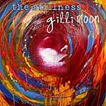 Gilli Moon The Stillness