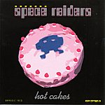 Space Raiders Hot Cakes