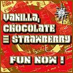 Vanilla Fun Now !