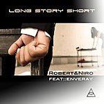 Robert Long Story Short