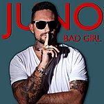 Juno Bad Girl