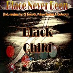 Black Child Place Never Been To