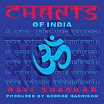 Ravi Shankar Chants Of India