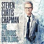 Steven Curtis Chapman Muve Sessions: The Glorious Unfolding