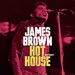 James Brown Hot House