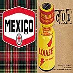 Cud Louise / Mexico