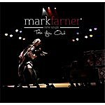 Mark Farner Take You Out