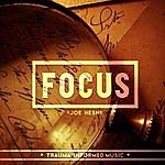 Joe Hesh Focus
