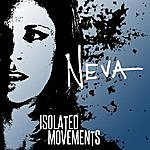 Neva Isolated Movements